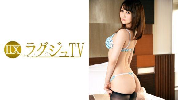 北川レイラ ラグジュTV 572