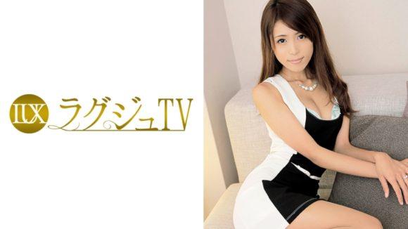 大石香織 ラグジュTV 067 香織 32歳 ダンス講師 1