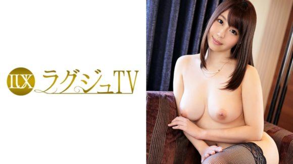 小川桃果 Fカップ!デカ尻! ラグジュTV 597 三田百合子 30歳 教師1